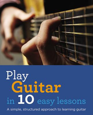 Play Guitar in 10 Easy Lessons By Buck, Jon